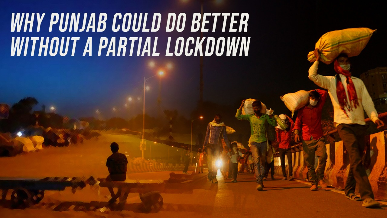 Why Punjab could do better without a Partial Lockdown